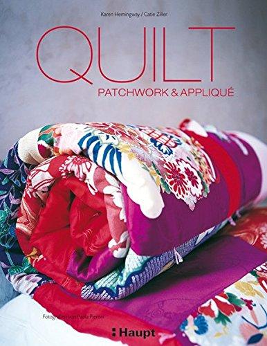 9783258069654: Quilt: Patchwork & Appliqué, Fotografien von Paola Pieroni