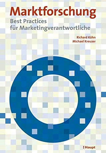 9783258069869: Marktforschung: Best Practices für Marketingverantwortliche