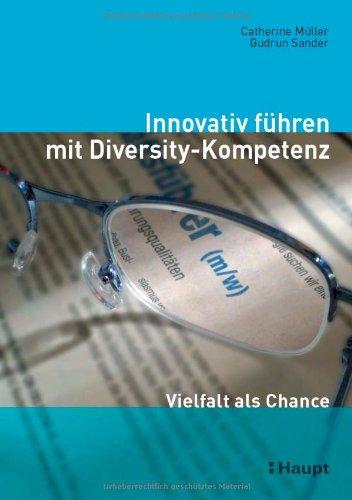 9783258070254: Innovativ führen mit Diversity-Kompetenz: Vielfalt als Chance