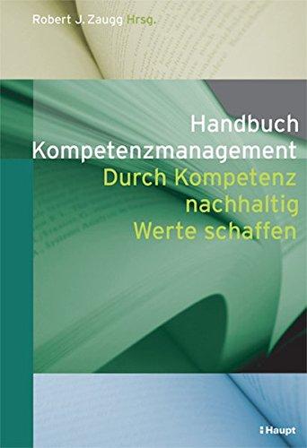 Handbuch Kompetenzmanagement: Robert J. Zaugg