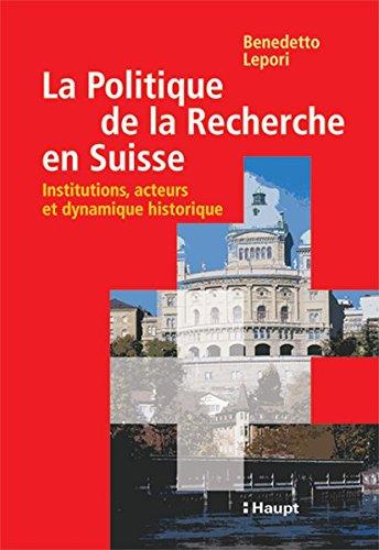 9783258071411: La Politique de la Recherche en Suisse