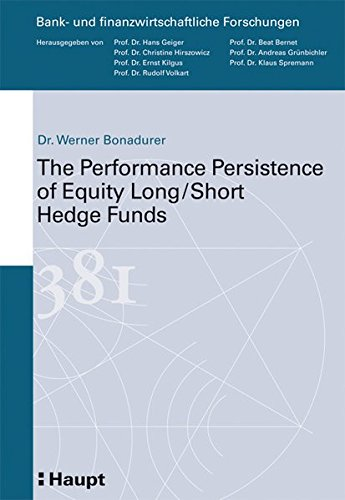 9783258071862: The Performance Persistance of Equity Long / Short Hedge Funds