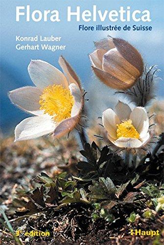 9783258072067: Flora Helvetica: Flore illustree de Suisse. Clef de determination