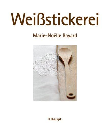 9783258072692: Weissstickerei
