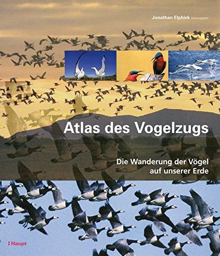 9783258072883: Atlas des Vogelzugs: Die Wanderung der Vögel auf unserer Erde