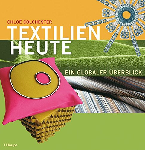 9783258073071: Textilien heute: Ein globaler Überblick