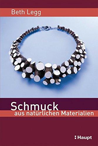 9783258074054: Schmuck aus nat�rlichen Materialien