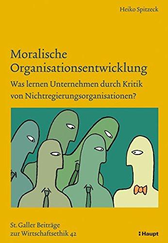 9783258074108: Moralische Organisationsentwicklung