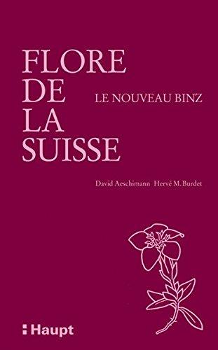 9783258074184: Flore de la Suisse: Et des territoires limitrophes - Le nouveau Binz