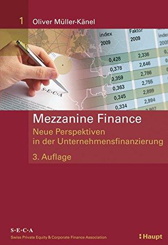 9783258074276: Mezzanine Finance: Neue Perspektiven in der Unternehmensfinanzierung 1
