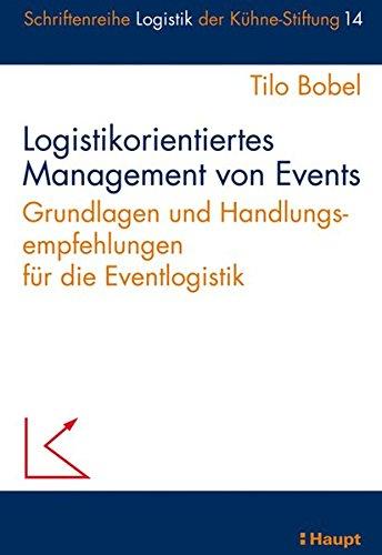 Logistikorientiertes Management von Events: Tilo Bobel