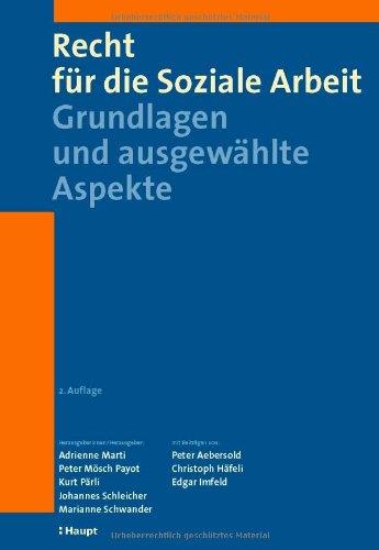 9783258074443: Recht f�r die Soziale Arbeit: Grundlagen und ausgew�hlte Aspekte