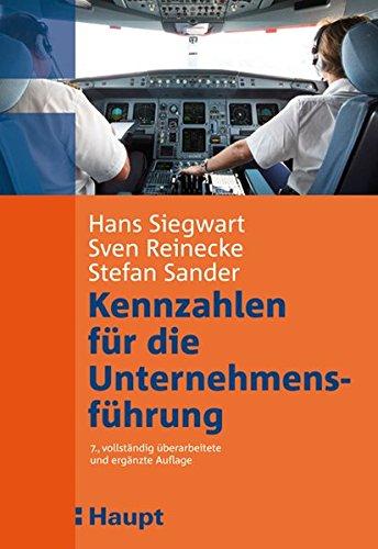 Kennzahlen für die Unternehmensführung: Sven Reinecke