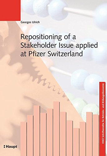 Repositioning of a Stakeholder Issue applied at Pfizer Switzerland: Georges Ulrich