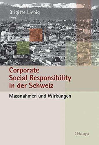 9783258075167: Corporate Social Responsibility in der Schweiz: Massnahmen und Wirkungen