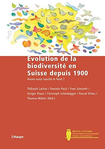 9783258075761: Evolution de la biodiversité en Suisse depuis 1900: Avons-nous touché le fond?