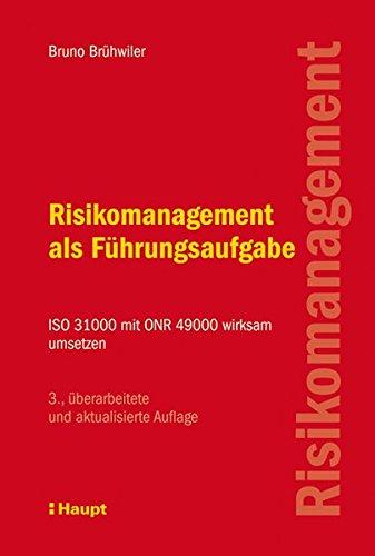 9783258076782: Risikomanagement als Führungsaufgabe