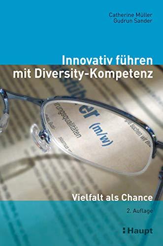 Innovativ führen mit Diversity-Kompetenz: Catherine Müller