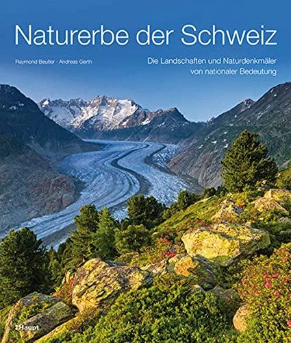 Naturerbe der Schweiz: Raymond Beutler