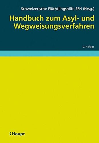 Handbuch zum Asyl- und Wegweisungsverfahren: Adriana Romer