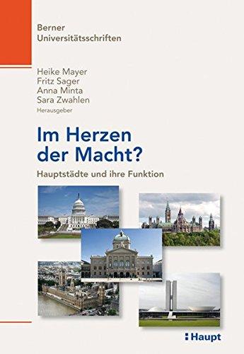 9783258077932: Im Herzen der Macht?: Hauptstädte und ihre Funktion