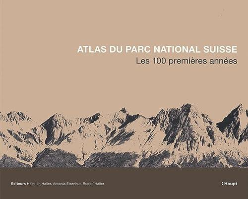 Atlas du Parc National Suisse: Heinrich Haller