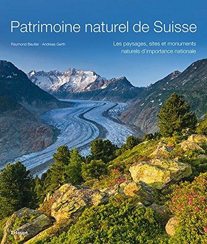9783258078472: Patrimoine naturel de Suisse
