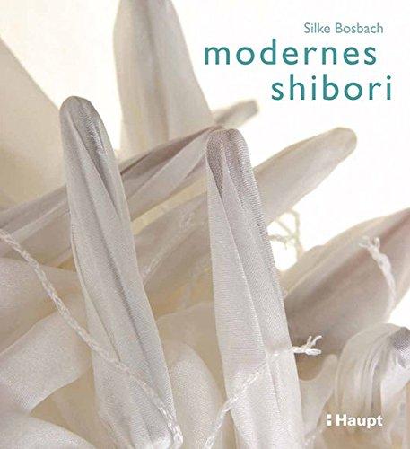 9783258600116: Modernes Shibori