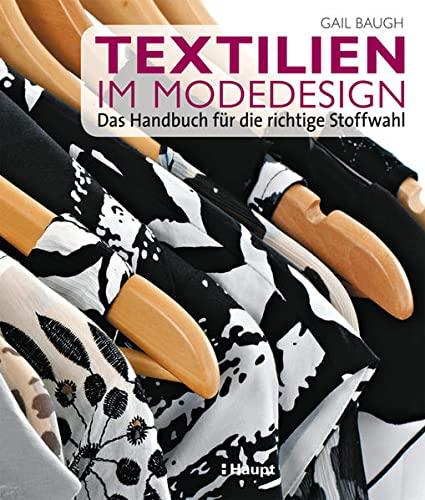 9783258600345: Textilien im Modedesign: Das Handbuch fur die richtige Stoffwahl