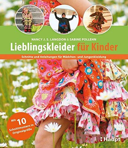 9783258600505: Lieblingskleider für Kinder: Schnitte und Anleitungen für Mädchen- und Jungenkleidung
