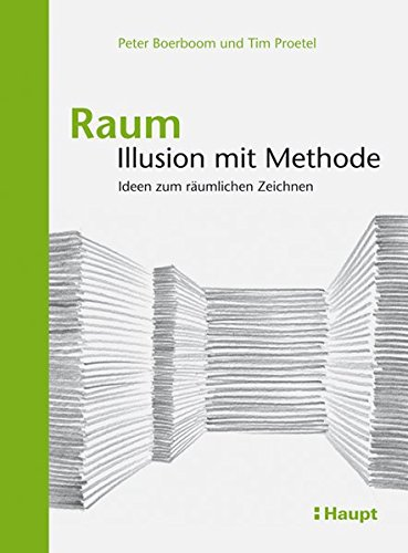 9783258600659: Raum: Illusion mit Methode