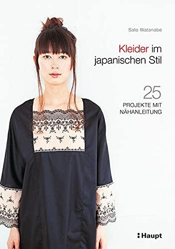 9783258600734: Kleider im japanischen Stil: 25 Projekte mit Nähanleitung