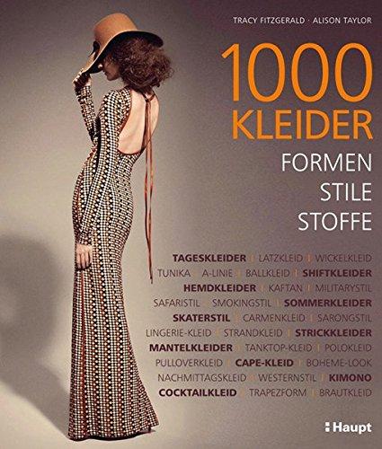 9783258601182: 1000 Kleider: Formen, Stile, Stoffe