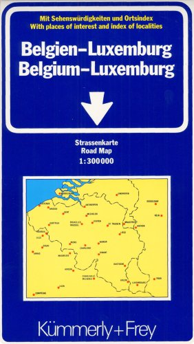 Belgium and Luxembourg: Indexed (International Road Map): K Ummerly, Cartan