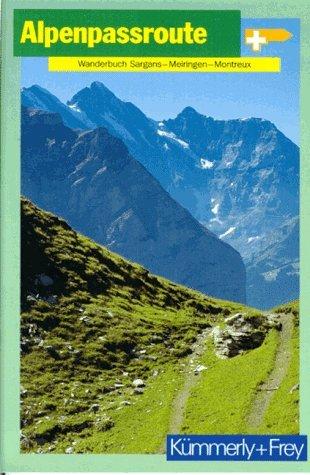 9783259034019: Alpenpassroute. Wanderbuch Sargans - Meiringen - Montreux