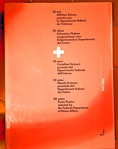 9783259088944: Cinquante ans d'affiches suisses primées par le département fédéral de l'intérieur