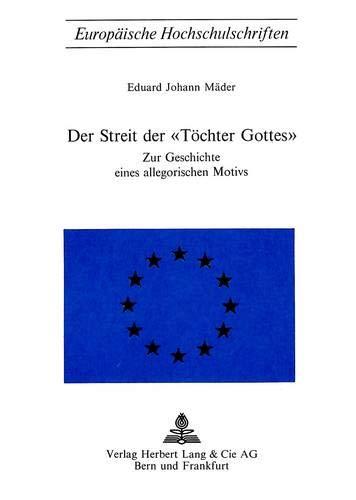 Der Streit der «Töchter Gottes»: Eduard Johann Mäder