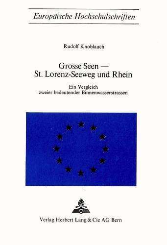 Grosse Seen - St. Lorenz-Seeweg und Rhein: Knoblauch, Rudolf