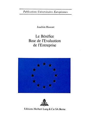 Le bénéfice - Base de l'évaluation de l'entreprise: Hausser, Joachim