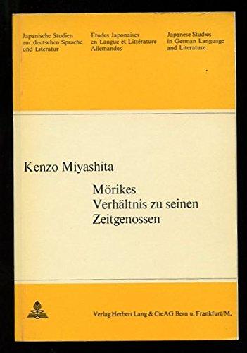 Mörikes Verhältnis zu seinen Zeitgenossen: Miyashita, Kenzo