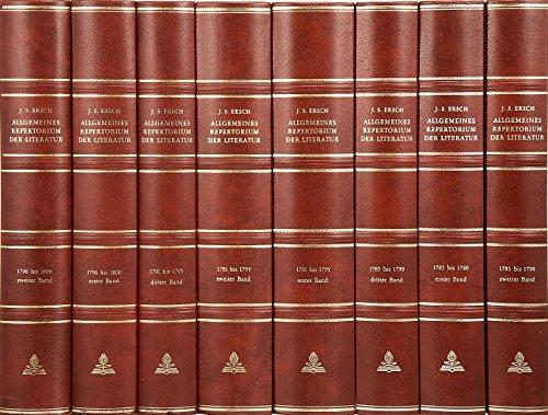 Allgemeines Repertorium Der Literatur: Nachdruck Der Ausgaben 1785-1807 (Hardback): Johann Samuel ...
