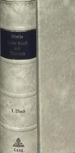 9783261005069: Über Kunst und Alterthum: Nachdruck der Ausgabe 1824 (German Edition)