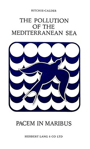 The Pollution of the Mediterranean Sea: Ritchie-Calder Lord