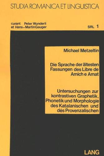 Die Sprache der ältesten Fassungen des «Libre: Hrsg.)