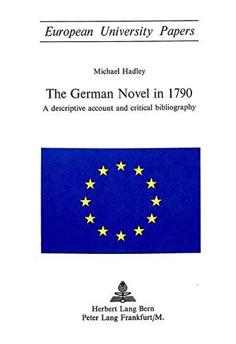 German Novel in 1790: Hadley, Michael