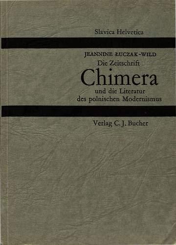 9783261015440: Die Zeitschrift �Chimera� und die Literatur des polnischen Modernismus