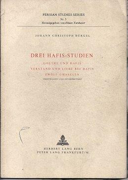 9783261015808: Drei Hafis-Studien (Schriften der Literarischen Gesellschaft Bern) (German Edition)