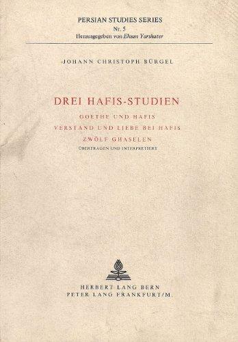 9783261015815: Drei Hafis-Studien (Europäische Hochschulschriften / European University Studies / Publications Universitaires Européennes) (German Edition)