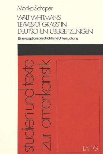Walt Whitmans «Leaves of Grass» in deutschen Übersetzungen: Eine ...