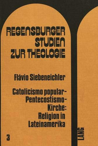 9783261017963: Catolicismo popular - pentecostismo - Kirche: Religion in Lateinamerika